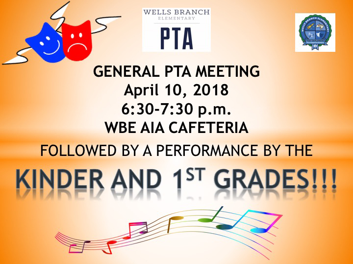 general pta meeting on april 10 wells branch elementary pta